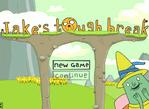 Jakes Tough Break
